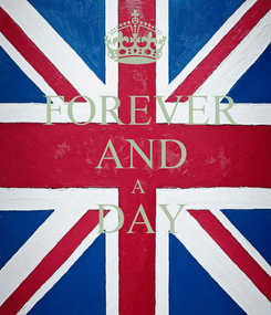 Poster:  FOREVER  AND  A  DAY
