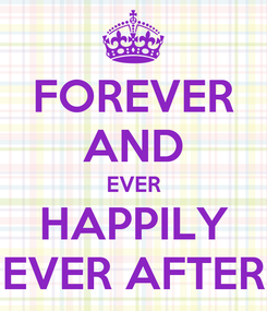 Poster: FOREVER AND EVER HAPPILY EVER AFTER