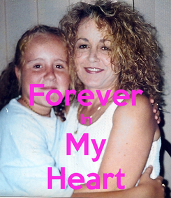 Poster:  Forever In My Heart