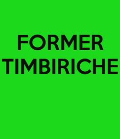 Poster: FORMER TIMBIRICHE