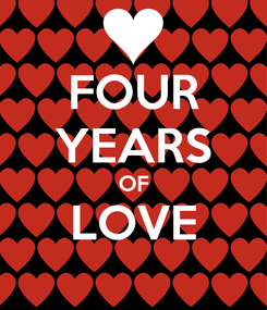 Poster: FOUR YEARS OF LOVE