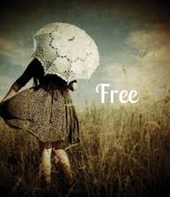 Poster:              Free