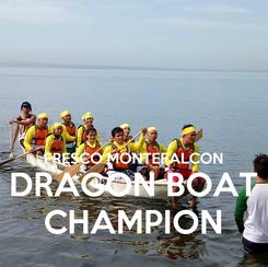 Poster:   FRESCO MONTEFALCON DRAGON BOAT CHAMPION