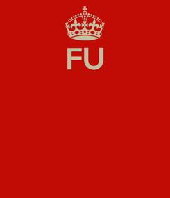Poster: FU