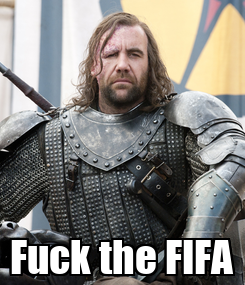 Poster:  Fuck the FIFA