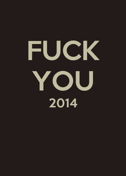 Poster: FUCK YOU 2014