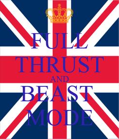Poster: FULL THRUST AND BEAST  MODE