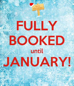 Poster: FULLY BOOKED until JANUARY!