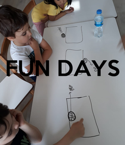 Poster:  FUN DAYS