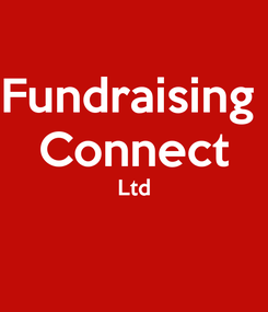 Poster: Fundraising  Connect Ltd