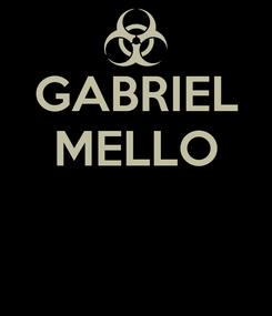 Poster: GABRIEL MELLO