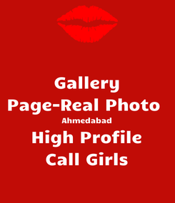 Poster: Gallery Page-Real Photo  Ahmedabad High Profile Call Girls