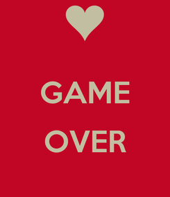Poster:  GAME  OVER