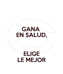 Poster: GANA  EN SALUD,  ELIGE LE MEJOR
