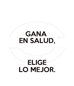 Poster: GANA  EN SALUD,  ELIGE LO MEJOR.