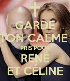 Poster: GARDE TON CALME  PRIS POUR RENÉ ET CÉLINE