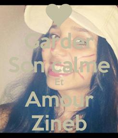 Poster: Garder Son calme Et Amour Zineb