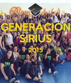 Poster: GENERACIÓN SIRIUS 2015