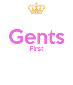 Poster:  Gents First