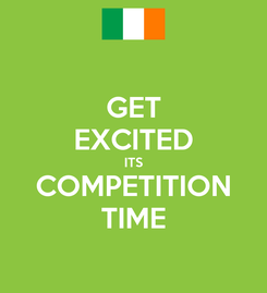 Poster: GET EXCITED ITS COMPETITION TIME