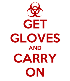 Poster: GET GLOVES AND CARRY ON