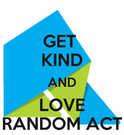 Poster: GET  KIND AND LOVE RANDOM ACT