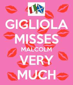 Poster: GIGLIOLA MISSES MALCOLM VERY MUCH