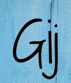 Poster: Gij