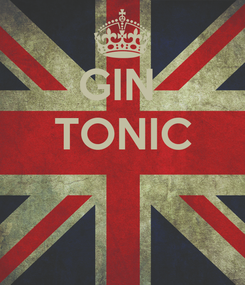 Poster: GIN  TONIC