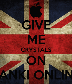 Poster: GIVE ME CRYSTALS ON TANKI ONLINE