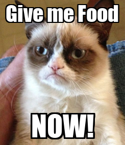 Poster: Give me Food NOW!