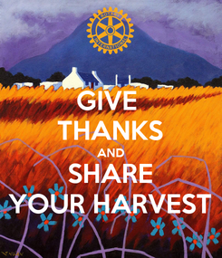 Poster: GIVE  THANKS AND SHARE YOUR HARVEST