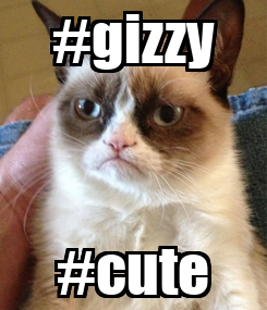 Poster: #gizzy #cute