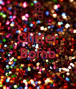 Poster:  Glitter Bomb
