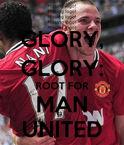 Poster: GLORY, GLORY: ROOT FOR MAN UNITED