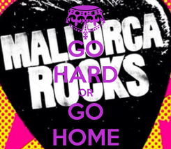 Poster: GO HARD OR GO HOME