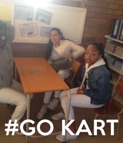 Poster:     #GO KART