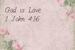 Poster: God is Love 1 John 4:16