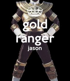 Poster: gold ranger jason