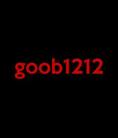 Poster:  goob1212