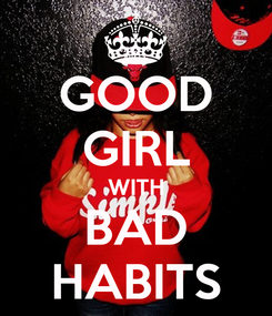 Poster: GOOD GIRL WITH BAD HABITS