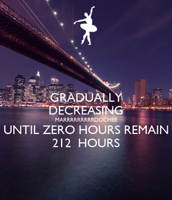 Poster: GRADUALLY DECREASING MARRRRRRRRRDOCHEE UNTIL ZERO HOURS REMAIN 212  HOURS
