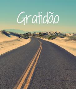 Poster: Gratidão