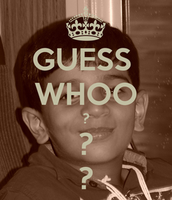Poster: GUESS  WHOO ? ? ?