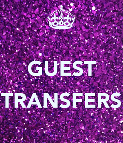 Poster:  GUEST  TRANSFERS