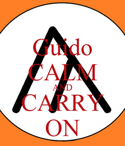 Poster: Guido CALM AND CARRY ON