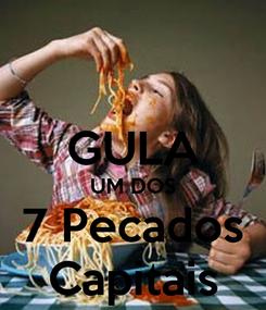 Poster:  GULA UM DOS 7 Pecados Capitais