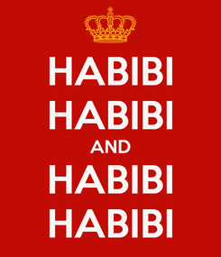 Poster: HABIBI HABIBI AND HABIBI HABIBI