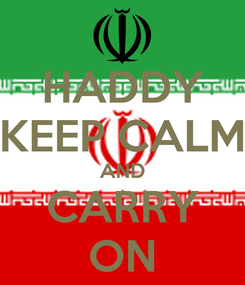 Poster: HADDY KEEP CALM AND CARRY ON