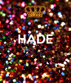 Poster:  HADE